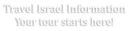 Travel Israel Information
